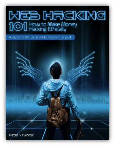 Bug bounty training graphic: A screenshot of the ebook cover of Web Hacking 101