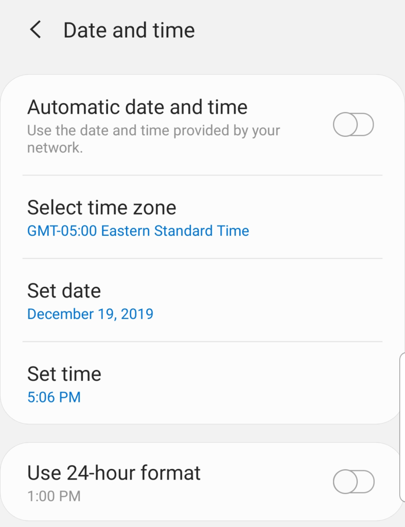 Screenshot of the date and time settings on an android device. This is one solution for one or more types of SSL connection errors.